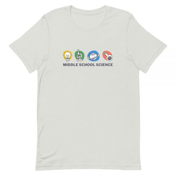 unisex staple t shirt silver front 610d77a4533ce 600x600 - Middle School Science Club Shirt