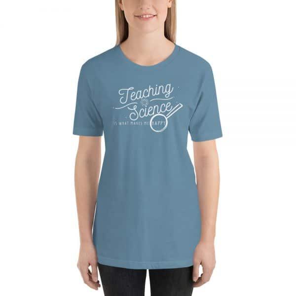 unisex staple t shirt steel blue front 610d64b8dcd69 600x600 - Teaching Science Makes Me Happy
