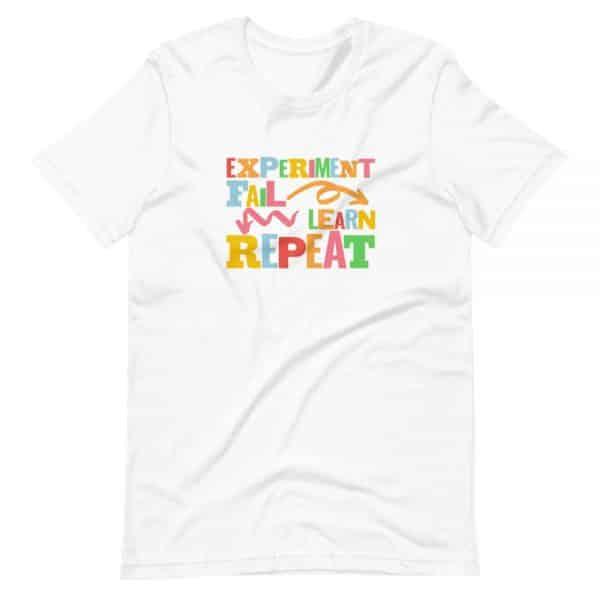 unisex staple t shirt white front 610d6dfc6a397 600x600 - Experiment. Fail. Learn. Repeat,