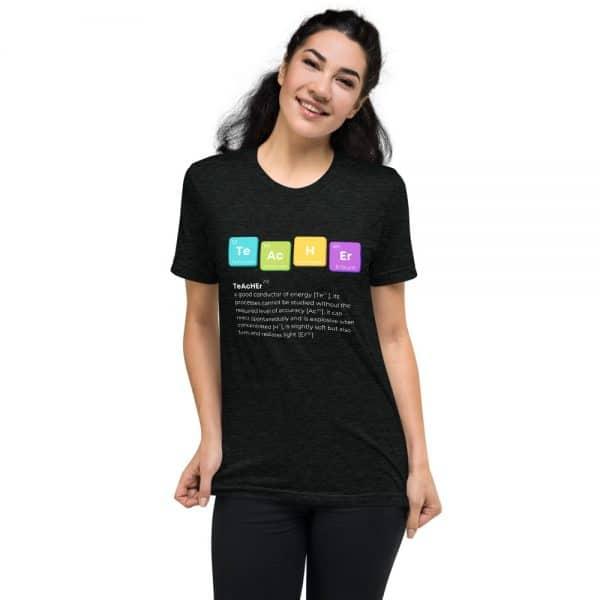 unisex tri blend t shirt charcoal black triblend front 610d52501a871 600x600 - TeAcHEr t-shirt
