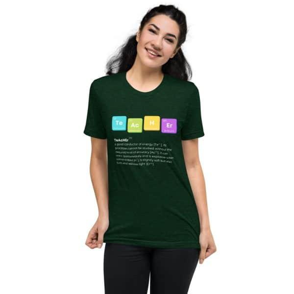 unisex tri blend t shirt emerald triblend front 610d52501ac70 600x600 - TeAcHEr t-shirt