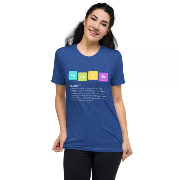 unisex tri blend t shirt true royal triblend front 610d52501b3d5 600x600 - TeAcHEr t-shirt